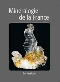 Livre Minéralogie de la France.