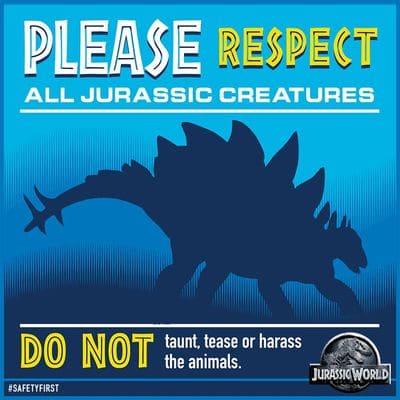 Merci de respecter toutes les créatures du Jurassique.